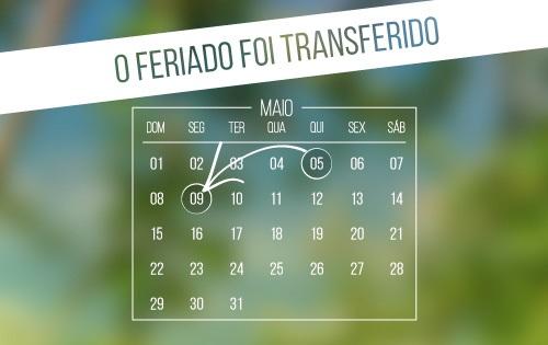 banner central - O feriado foi transferido   05 para 09/05