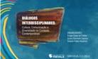 Capa do e-book Diálogos Interdisciplinares: Cultura, Comunicação e Diversidade no Contexto Contemporâneo