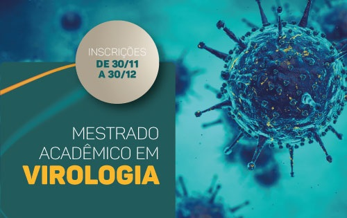Banner central - Mestrado acadêmico em Virologia