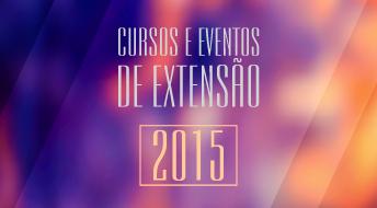 Cursos e Eventos de Extensão 2015