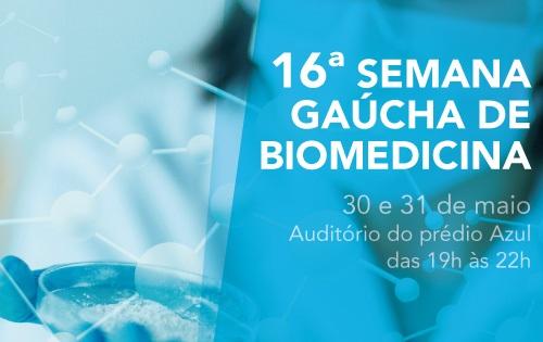 Banner central - 16º Semana Gaúcha de Biomedicina