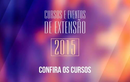 Clique e confira os cursos  e eventos de extensão oferecidos!