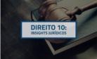Banner central - Direito 10 - Insights Jurídicos