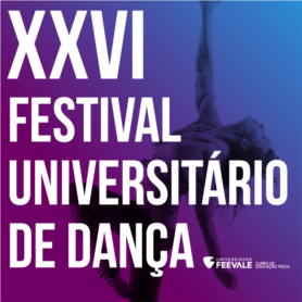 XXVI Festival Universitário de Dança