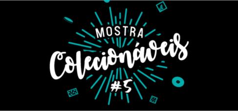 Imagem central 2 - MOSTRA COLECIONÁVEIS 2021 – 5ª edição