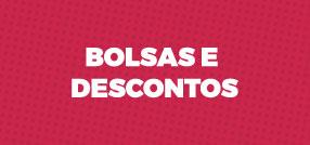 Banner central - Bolsas e descontos