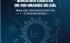 Imagem de referencia - COVID-19 e a indústria criativa do Rio Grande do Sul: produção, processos criativos e consumo digital