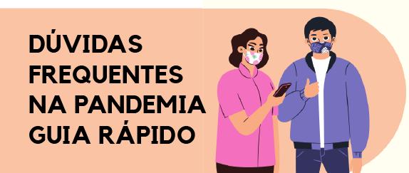 Imagem central - Dúvidas Frequentes na Pandemia