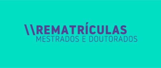Banner central  - Rematrículas Mestrados e Doutorados