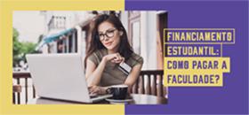 Banner de apoio home - Financiamento estudantil: como pagar a faculdade?