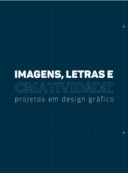 Imagem de referência Imagens, letras e criatividade: projetos em design gráfico