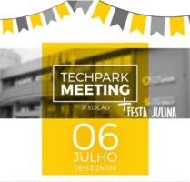 Techpark Meeting acontecerá no dia 6 de julho, em clima de festa julina.