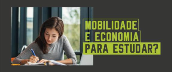 Imagem central - Mobilidade e Economia para Estudar?