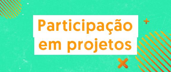 Imagem central - Participação em Projetos