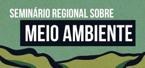 banner central - Seminário Regional sobre Meio Ambiente
