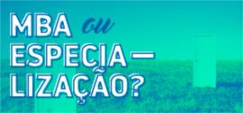 banner central - MBA ou Especialização?