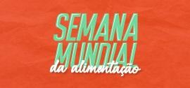 Banner de apoio home - Semana Mundial da Alimentação