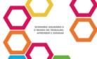 Imagem de referência Economia solidária e o mundo do trabalho aprender e ensinar