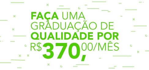 Banner central - Faça uma  Graduação de qualidade por R$370,00/Mês