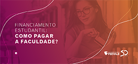 Banner central - Financiamento estudantil: como pagar a faculdade?