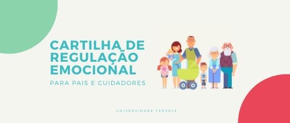 Imagem central - Cartilha de Regulação Emocional para Pais e Cuidadores