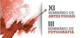 banner central - Seminários Nacionais: Artes Visuais e Fotografia