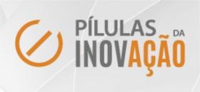_Banner central - Pílulas da inovação