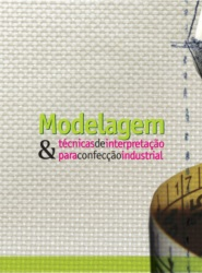 Imagem de referência Modelagem e Técnicas de Interpretação para Confecção Industrial - 2ª Edição