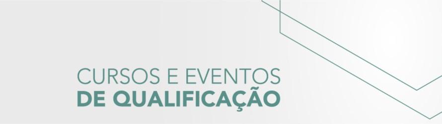 Banner central - Cursos e Eventos de Qualificação